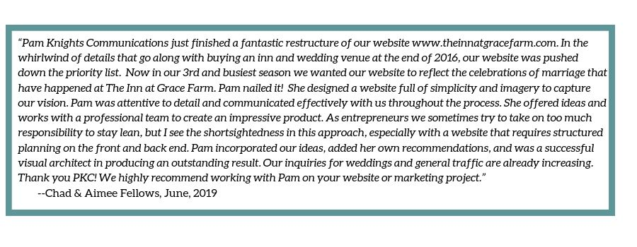 Testimonial provided by The Inn at Grace Farm for Pam Knights Communications