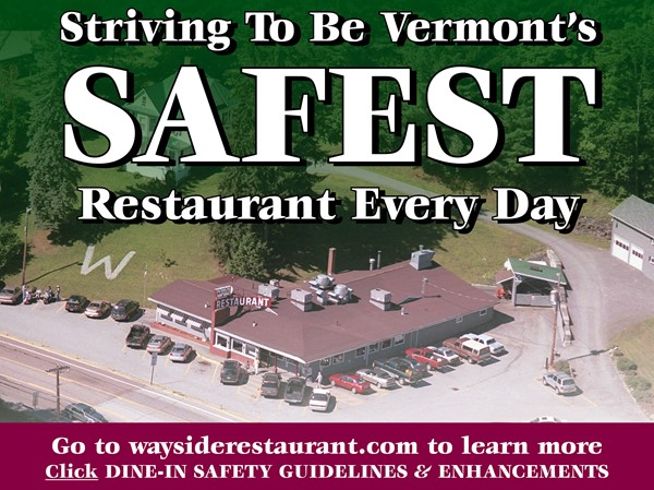 The Wayside Restaurant strives to be Vermont's safest restaurant everyday